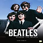 The Beatles Across the World | John Stanley