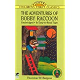 The Adventures of Bobby Raccoonby Thornton W. Burgess