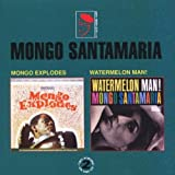 Mongo Explodes / Watermelon Man! by Mongo Santamaria (1993-04-27) 【並行輸入品】