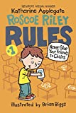 Never Glue Your Friends To Chairs (Turtleback School & Library Binding Edition) (Roscoe Riley Rules)