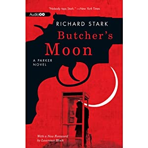 Butcher's Moon: A Parker Novel, Book 16 | [Richard Stark]