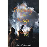The Prophecy of the Kings Trilogy: Book 1by David Burrows