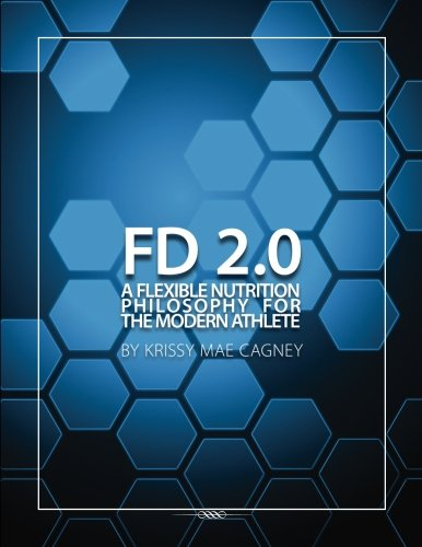 flexible-dieting-20-a-flexible-nutrition-philosophy-for-the-modern-athlete