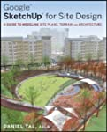 Google� SketchUp� for Site Design: A...