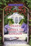 Catherine Lloyd Death Comes to London (Kurland St. Mary Mysteries)