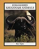Endangered Savannah Animals (Endangered Animals (Crabtree Paperback)) (0865055459) by Taylor, Dave