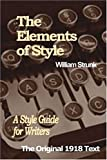 The Elements of Style: A Style Guide for Writers (097522980X) by William Strunk Jr.