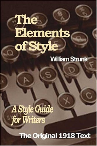 The Elements of Style A Style Guide for Writers097524020X : image
