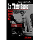 In Their Faces: Comedy Beyond The Box, Up To Lenny Bruce (Legendary Laughter Series)