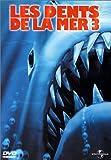 echange, troc Les Dents de la mer 3