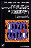 echange, troc Odile Foucaut - Conception des systèmes d'information et programmation événementielle: De l'étape conceptuelle à l'étape d'implantation