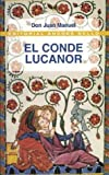 El conde Lucanor / The Count of Lucanor (Spanish Edition) (8495407841) by Manuel, Don Juan