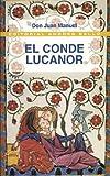 El conde Lucanor / The Count of Lucanor (Spanish Edition) (8495407841) by Manuel, Don Juan