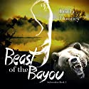 Beast of the Bayou: Subwoofers, Book 1 (       UNABRIDGED) by Linda Mooney Narrated by Todd Van Linda