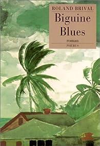 Biguine Blues par Roland Brival