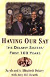 Having Our Say (0816158312) by A. Elizabeth Delany
