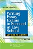 img - for Writing Essay Exams To Succeed in Law School: Not Just Survive, Fourth Edition (Aspen Coursebook) book / textbook / text book