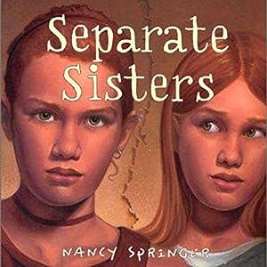 Separate Sisters Audiobook