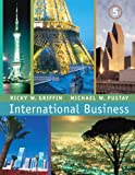 International Business (5th Edition) (0131995340) by Griffin, Ricky W