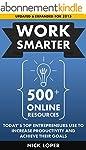 Work Smarter: 500+ Online Resources T...