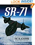 SR-71: The Complete Illustrated Histo...
