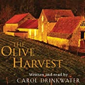 The Olive Harvest | [Carol Drinkwater]