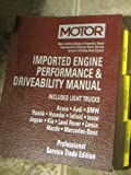img - for Motor Imported Engine Performance & Driveability Manual (Motor Imported Engine Performance and Driveability Manual Professional Service Trade Edition) book / textbook / text book