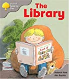 Rod Hunt Oxford Reading Tree: Stage 1: Kipper Storybooks: The Library