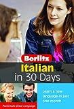 Italian in 30 Days with Book(s) (Berlitz in 30 Days)