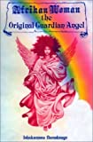 img - for Afrikan Woman: The Original Guardian Angel book / textbook / text book