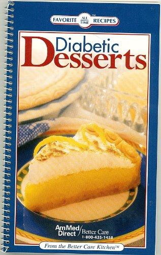 Diabetic Desserts (Favorite All Time Recipes)
