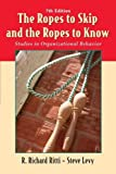 img - for The Ropes to Skip and the Ropes to Know: Studies in Organizational Behavior 7th edition by Ritti, R. Richard; Levy, Steven published by Wiley Paperback book / textbook / text book
