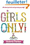 Girls Only! All About Periods and Gro...