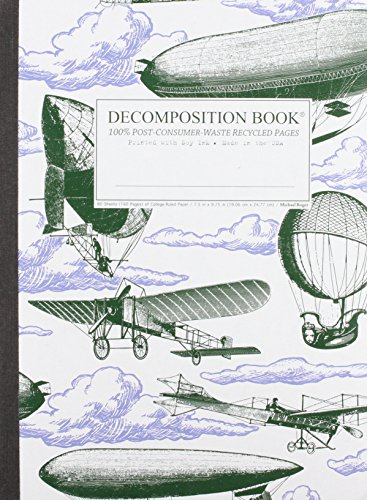 Airships Decomposition Book: College-Ruled Composition Notebook With 100% Post-Consumer-Waste Recycled Pages PDF