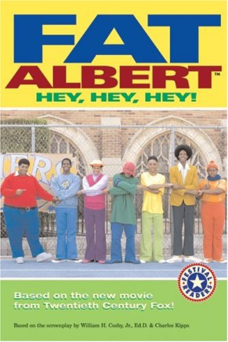 Fat Albert: Hey, Hey, Hey! (Festival Readers)