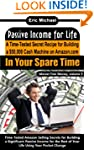 Passive Income for Life: A Time-Teste...