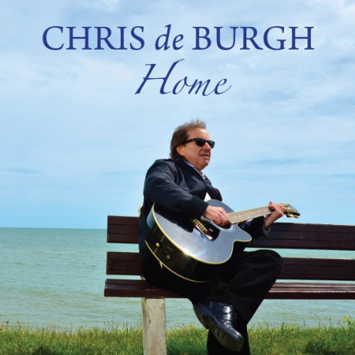 Chris De Burgh - Home - Zortam Music