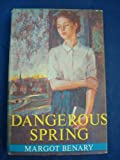 img - for Dangerous Spring book / textbook / text book