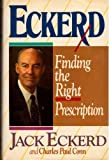 img - for Eckerd: Finding the Right Prescription by Jack Eckerd, Charles Paul Conn (1987) Hardcover book / textbook / text book