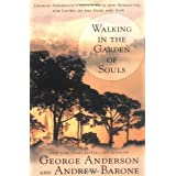Walking in the Garden of Soulsby George Anderson