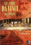echange, troc Simon Cox - Le code Da Vinci décrypté : Le Guide non autorisé