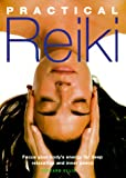 Practical Reiki: Focus Your Body's Energy for Deep Relaxation and Inner Peace (0806968079) by Ellis, Richard