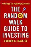 img - for The Random Walk Guide To Investing (text only) by B. G. Malkiel book / textbook / text book
