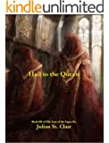 Hail to the Queen (Book #3 of the Sage Saga) (English Edition)