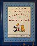 The Complete Tales and Poems of Winnie-The-Poo