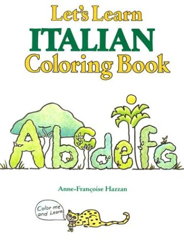 Let's Learn Italian Coloring Book (Let's Learn Coloring Books)