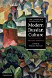 The Cambridge Companion to Modern Russian Culture (Cambridge Companions to Culture)