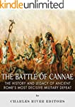 The Battle of Cannae: The History and...