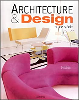 Architecture design du xxe si cle andrew weaving lisa for Architecture xxe siecle