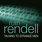 Talking to Strange Men | [Ruth Rendell]